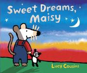 SWEET DREAMS, MAISY by Lucy Cousins