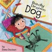 BADLY DRAWN DOG by Emma Dodson
