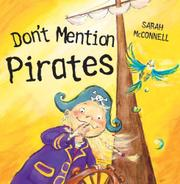 DON'T MENTION PIRATES by Sarah McConnell