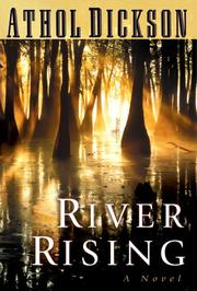 RIVER RISING by Athol Dickson