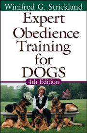 EXPERT OBEDIENCE TRAINING FOR DOGS by Winifred G. Strickland