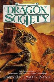 THE DRAGON SOCIETY by Lawrence Watt-Evans