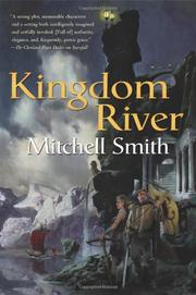 KINGDOM RIVER by Mitchell Smith
