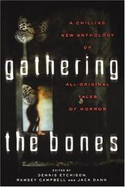 GATHERING THE BONES by Dennis Etchison