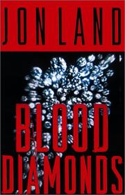 BLOOD DIAMONDS by Jon Land