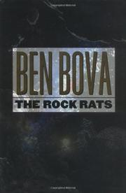 THE ROCK RATS by Ben Bova