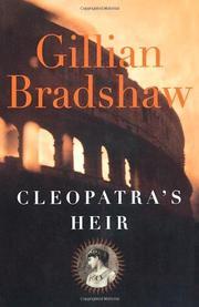 CLEOPATRA'S HEIR by Gillian Bradshaw