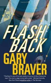 FLASHBACK by Gary Braver