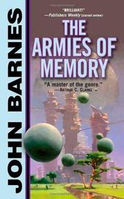 THE ARMIES OF MEMORY by John Barnes