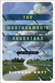 THE WEATHERMAN'S DAUGHTER by Richard Hoyt
