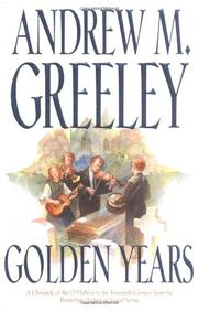 GOLDEN YEARS by Andrew M. Greeley