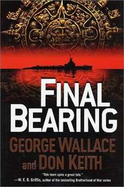 FINAL BEARING by George Wallace