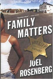 FAMILY MATTERS by Joel Rosenberg