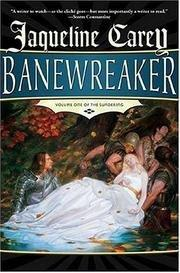 BANEWREAKER by Jacqueline Carey