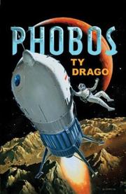 PHOBOS by Ty Drago