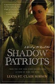 SHADOW PATRIOTS by Lucia St. Clair Robson
