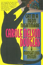 CAT IN A NEON NIGHTMARE by Carole Nelson Douglas