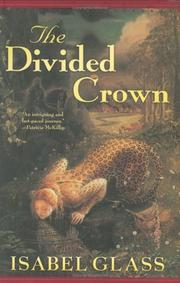 THE DIVIDED CROWN by Isabel Glass