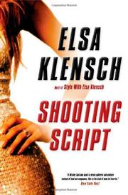 SHOOTING SCRIPT by Elsa Klensch