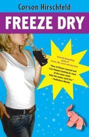FREEZE DRY by Corson Hirschfeld