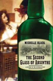 THE SECOND GLASS OF ABSINTHE by Michelle Black