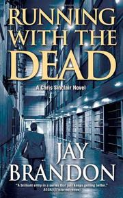 RUNNING WITH THE DEAD by Jay Brandon