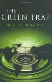 THE GREEN TRAP by Ben Bova