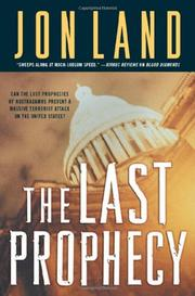 THE LAST PROPHECY by Jon Land