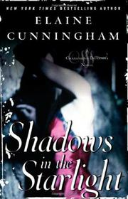 SHADOWS IN THE STARLIGHT by Elaine Cunningham