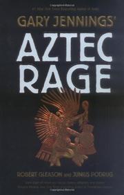 GARY JENNINGS' AZTEC RAGE by Robert Gleason