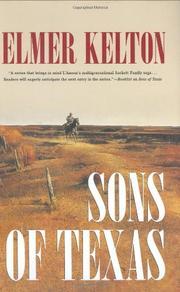 SONS OF TEXAS by Elmer Kelton