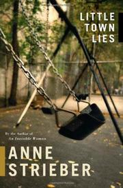 LITTLE TOWN LIES by Anne Strieber