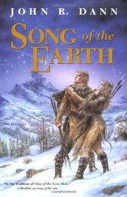SONG OF THE EARTH by John R. Dann