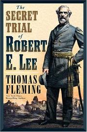 Book Cover for THE SECRET TRIAL OF ROBERT E. LEE