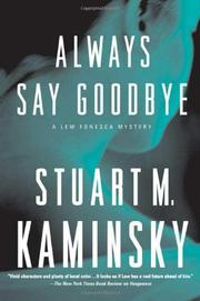 ALWAYS SAY GOODBYE by Stuart M. Kaminsky