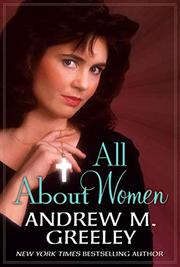 ALL ABOUT WOMEN by Andrew M. Greeley