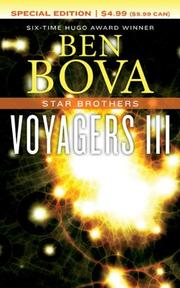 VOYAGERS III by Ben Bova