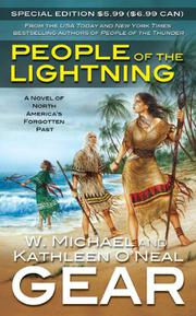 PEOPLE OF THE LIGHTNING by Knthleen O'Neal & W. Michael Gear Gear
