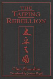 THE TAIPING REBELLION by Shunshin Chin