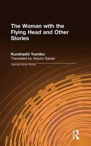 THE WOMAN WITH THE FLYING HEAD by Kurahashi Yumiko