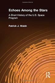 ECHOES AMONG THE STARS by Patrick J. Walsh