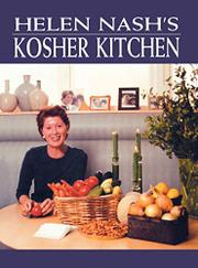 HELEN NASH'S KOSHER KITCHEN by Helen Nash