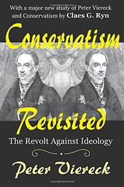 CONSERVATISM REVISITED by Peter Viereck