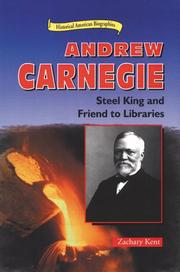 ANDREW CARNEGIE by Zachary Kent