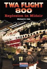 TWA FLIGHT 800 by Michael D. Cole