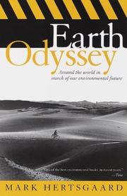 EARTH ODYSSEY: Around the World in Search of Our Environmental Future by Mark Hertsgaard