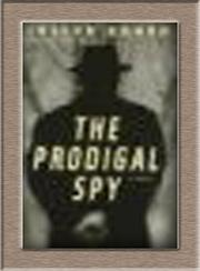 Cover art for THE PRODIGAL SPY