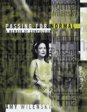 PASSING FOR NORMAL by Amy Wilensky