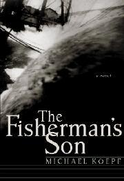 THE FISHERMAN'S SON by Michael Köepf