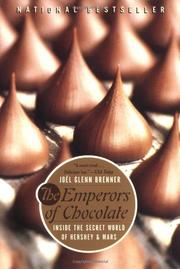 THE EMPERORS OF CHOCOLATE: Inside the Secret World of Hershey and Mars by Jo'l Glenn Brenner